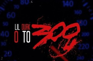 Lil Durk – 0 to 300 Freestyle