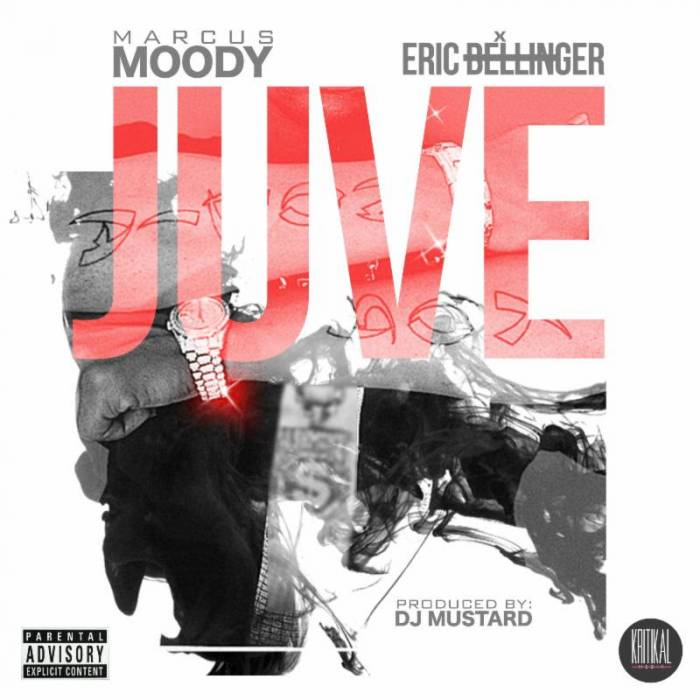 unnamed 42 Marcus Moody x Eric Bellinger   JUVE (Prod. by DJ Mustard)