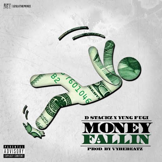 unnamed10 D Stackz x Yung Fugi   Money Fallin (Prod. VybeBeatz)