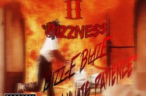 Bizz-E Blaze – What's Patience?