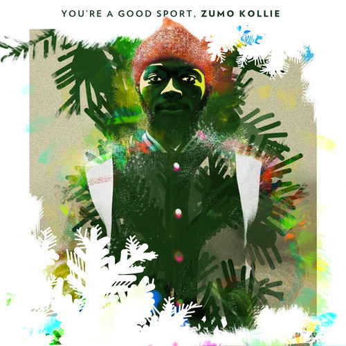 zumo kollie good sport Zumo Kollie   Youre A Good Sport, Zumo Kollie (EP)