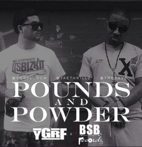BroRgnhCEAIAHY 483x500 YGRF Looch – Pounds and Powder ft. Troy Ave & Jae Thrillz