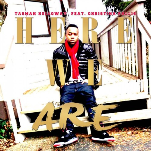 Tasman Holloway - We Are Here feat. Christina Pallis