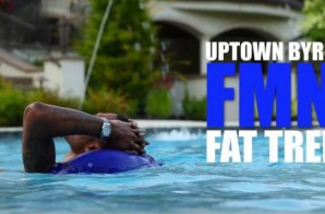 Uptown Byrd & Fat Trel – For My Niggas (Video)