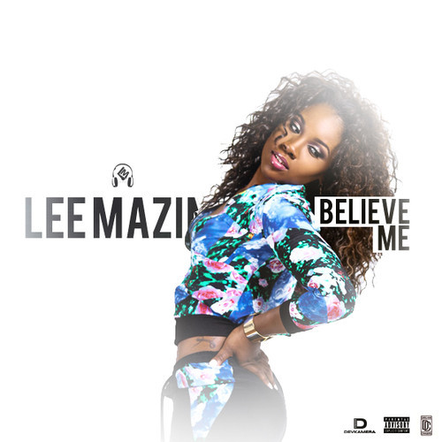 lee-mazin-believe-me-freestyle.jpg