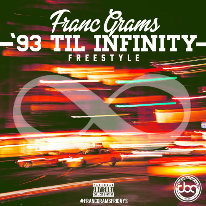 francegrams93until Franc Grams   93 Til Infinity (Freestyle)