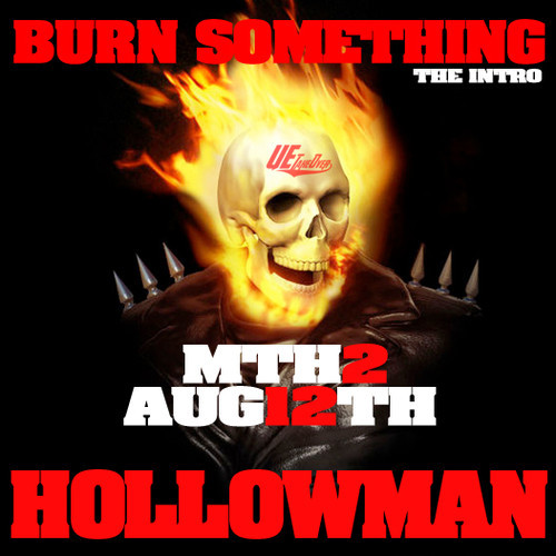 hollowman burn something intro HHS1987 2014 Hollowman   Burn Something (Intro)