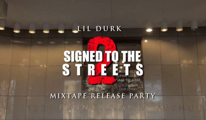 lildurksignedtothestreetsreleasepartyDMV Lil Durk   Signed To The Streets 2 (Mixtape Release Party In DC) (Filmed By Joe Moore Productions)