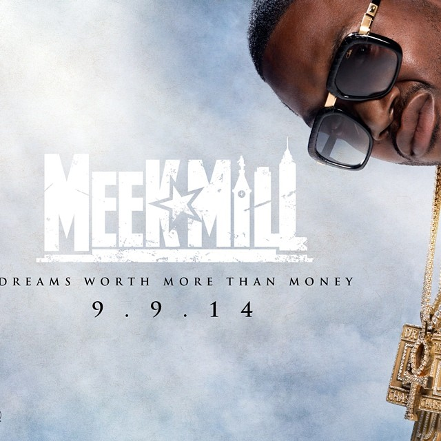 meek-mill-new-album-dreams-worth-more-than-money-will-release-on-september-9th-HHS1987-2014