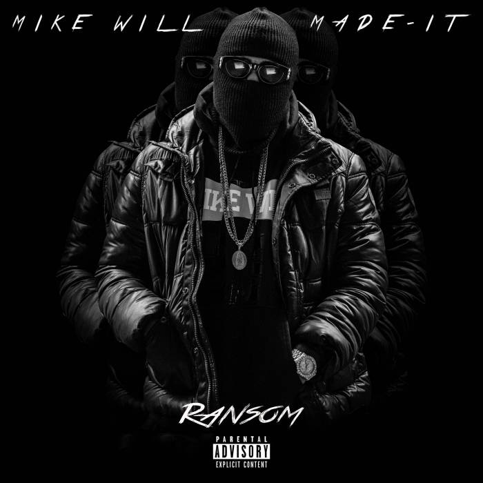 mike-will-made-it-announces-his-upcoming-mixtape-ransom-artwork.jpg