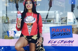 Raven Sorvino – Ice Cream (Prod. by J-Hyphen)