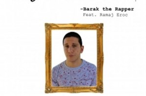 Barak The Rapper – Say It Ain't So Ft. Ramaj Eroc