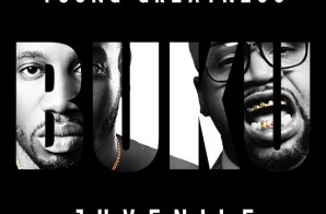 Young Greatness x Juvenile – Buku