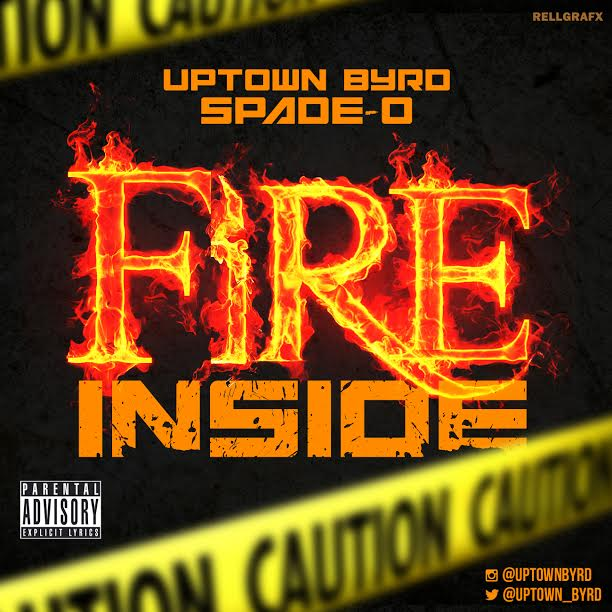 uptown-byrd-fire-inside-ft-spade-o-official-video-HHS1987-2014