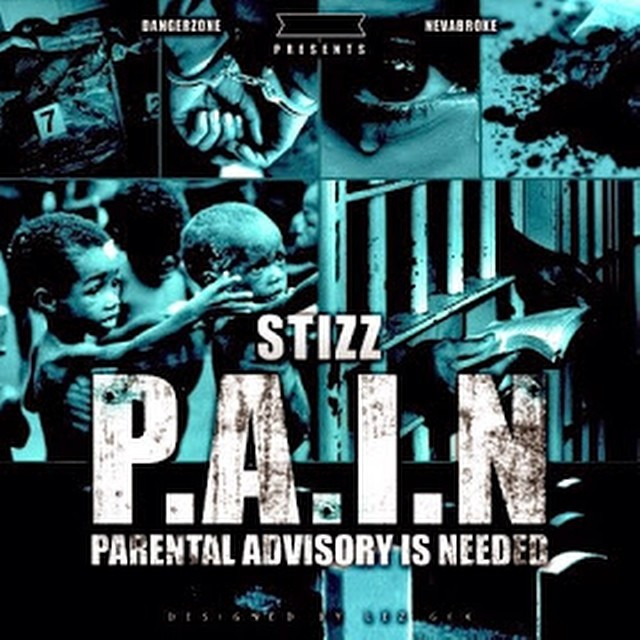stizz-pain-parental-advisory-is-need-mixtape.jpg