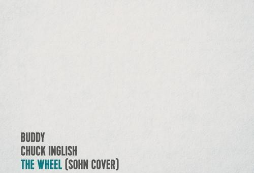 Buddy & Chuck Inglish – The Wheel