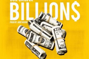 Don Candova – Billions (Prod. by ADOTHEGOD)