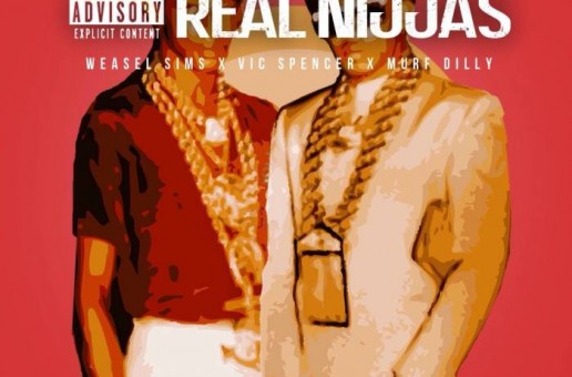 Weasel Sims – Real Niggas Ft. Vic Spencer x Murf Dilly