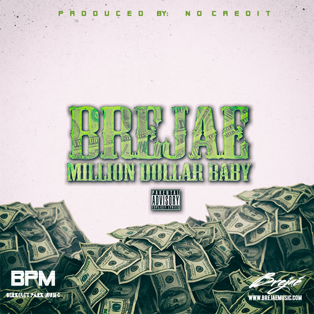 MDB ARTWORK Credits Brejae   Million Dollar Baby (Prod. By NO CREDIT)