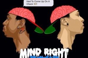 TK N Ca$h – Mind Right
