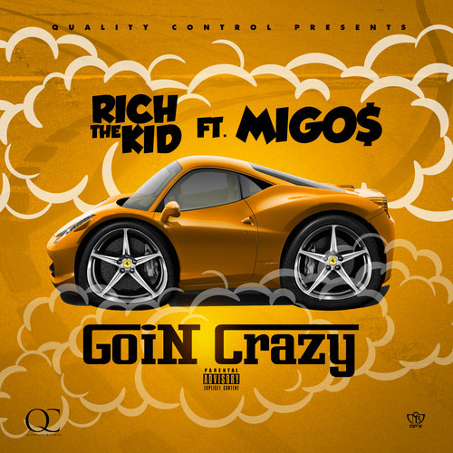 artworks 000087242866 mi5dic t500x500 Rich The Kid x Migos   Goin Crazy