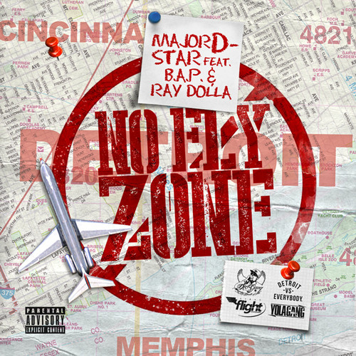 artworks 000087645310 od3kkw t500x500 Major D Star   No Fly Zone Ft. B.A.P. & Ray Dolla