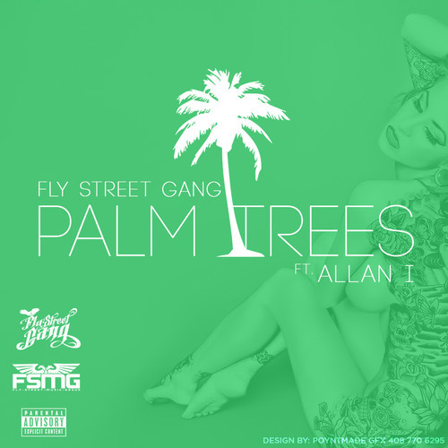 fly-street-gang-x-allan-i-palm-trees-prod-by-dreemteam.jpg