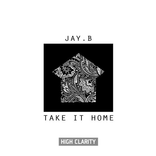 artworks 000089282774 vjhc8q t500x500 JAY.B   Take It Home (Prod. By Talen Ted)