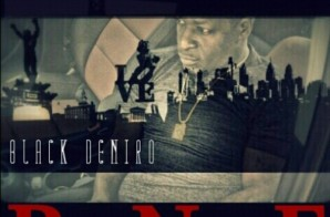 Black Deniro – Real Nigga First (Mixtape)