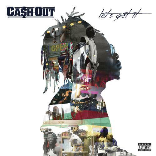 cash out lets get it Ca$h Out x Shanell   She Wanna Ride