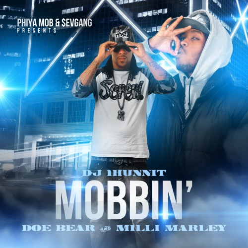 doe-bear-milli-marley-mobbin-mixtape-hosted-by-dj-1hunnit.jpg