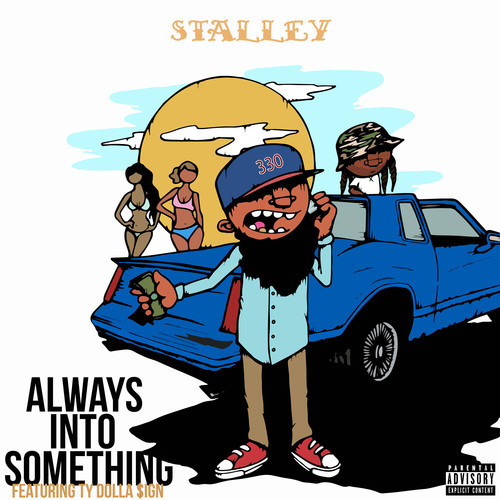 stalley-x-ty-dolla-ign-always-into-something.jpg