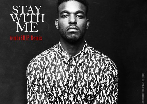Luke James – Stay With Me (#mbrShip Remix)
