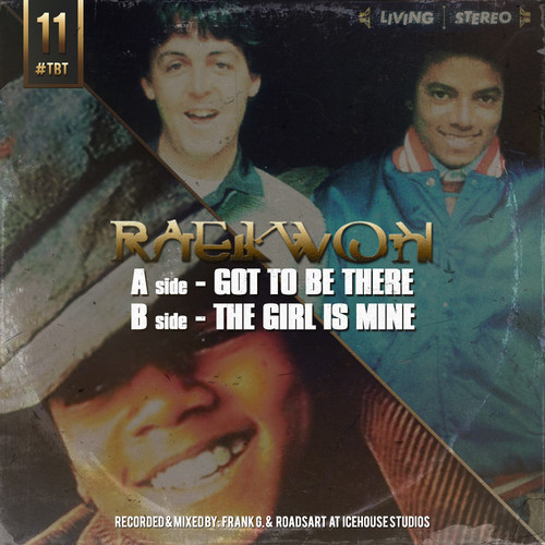 raekwon mj Raekwon   Got To Be There/The Girl Is Mine
