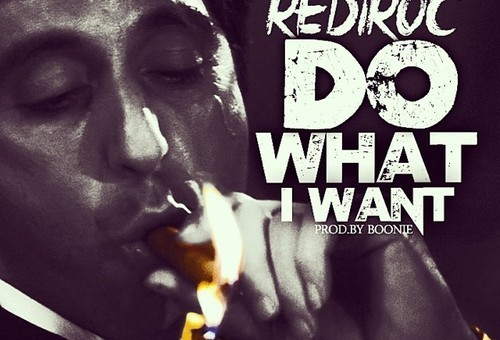 RediRoc – Do What I Want
