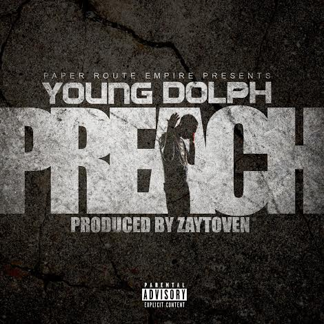unnamed 32 Young Dolph   Preach (Prod. by Zaytoven)