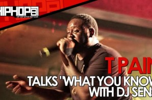 """T-Pain Talks """"What You Know"""" With DJ Sense During The &#"""