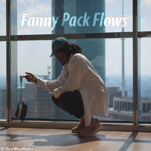 OShea Woodhouse Fanny Pack Flows front large O'Shea Woodhouse – Fanny Pack Flows (Mixtape)