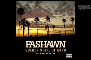 Fashawn – Golden State Of Mind Ft. Dom Kennedy