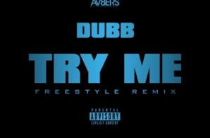 DUBB – Try Me (Freestyle)