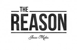 Jesse Myles – The Reason