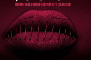 Jeremih – Don't Tell Em (Remix) ft. French Montana & Ty Dolla $ign