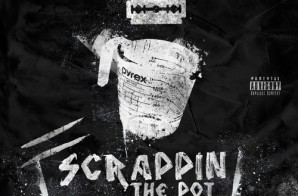 Neef Buck – Scrappin The Pot (Prod by Bobby Johnson)