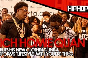"""Rich Homie Quan Performs """"Lifestyle"""" With Young Thug During The Launch Of His Clothing Line """"Rich"""" In Atlanta (Video)"""