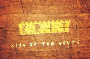 Big K.R.I.T. – King Of The South