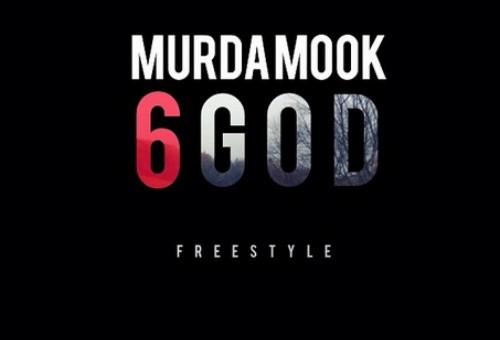 Murda Mook – 6 God Freestyle
