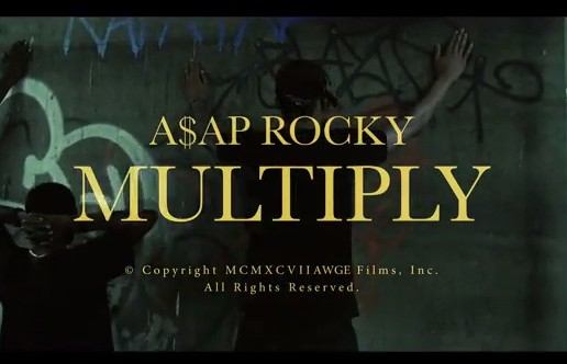 ASAP Rocky – Multiply (Video)