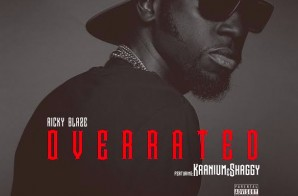 Ricky Blaze – Overrated Ft. Shaggy & Kranium