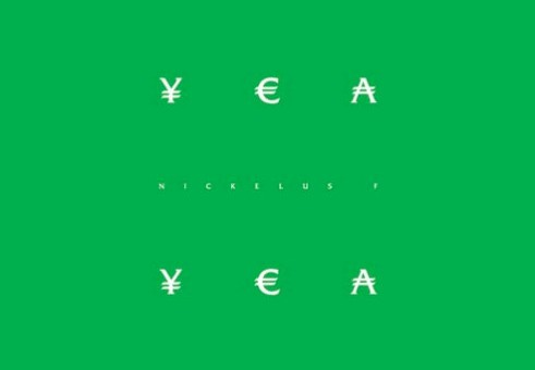 Nickelus F – Yea Yea