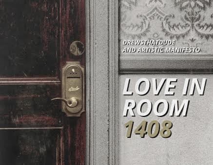 Listen To DrewsThatDude's Artistic Manifesto Presented 'Love In Room 1408′ Mix!